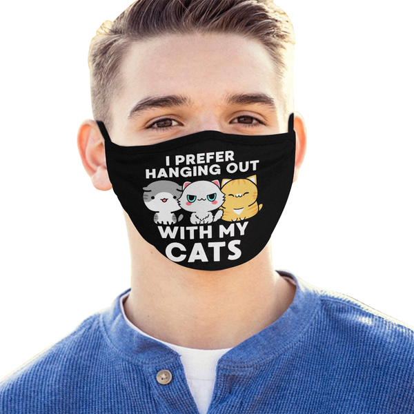 I Prefer Hanging Out With My Cats Washable Reusable Cloth Face Mask With Filter-Face Mask-NeatFind.net