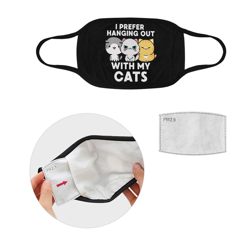 I Prefer Hanging Out With My Cats Washable Reusable Cloth Face Mask With Filter-Face Mask-S-Black-NeatFind.net