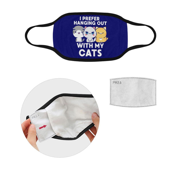 I Prefer Hanging Out With My Cats Washable Reusable Cloth Face Mask With Filter-Face Mask-S-Navy-NeatFind.net