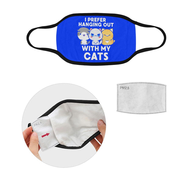 I Prefer Hanging Out With My Cats Washable Reusable Cloth Face Mask With Filter-Face Mask-S-Royal Blue-NeatFind.net