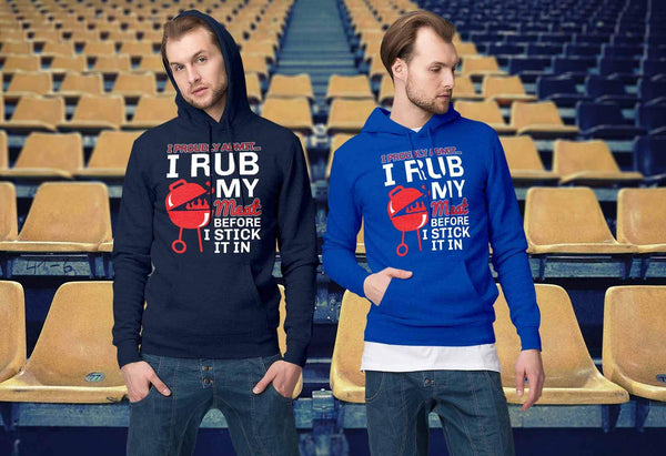 I Proudly Admit I Rub My Meat Before I Stick It In BBQ Funny Unisex Hoodie-NeatFind.net