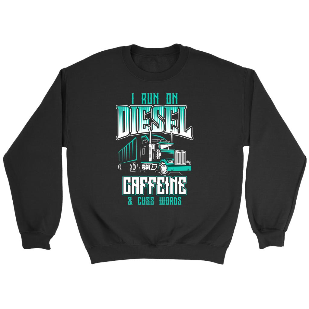 I Run On Diesel Caffeine & Cuss Words Funny Truck Drivers Gifts Sweater For Men-NeatFind.net