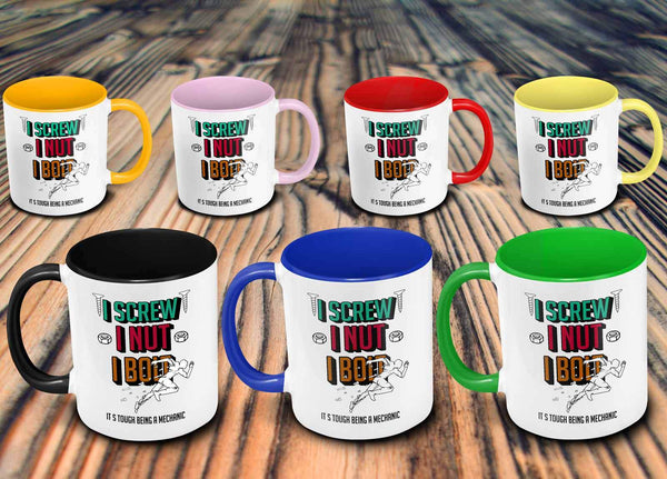 I Screw Nut Bolt Its Tough Being A Mechanic Funny Auto Gift 7Colors 11oz Mug-NeatFind.net