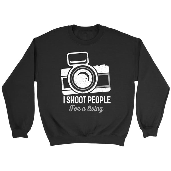 I Shoot People For A Living Photography Funny Photographer Gifts Ideas Sweater-NeatFind.net
