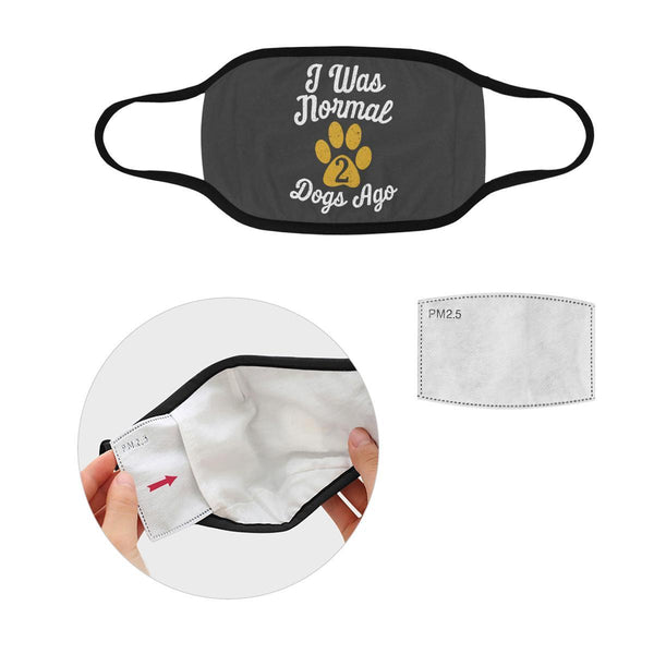 I Was Normal 2 Funny Dogs Ago Washable Reusable Cloth Face Mask With Filter-Face Mask-S-Grey-NeatFind.net