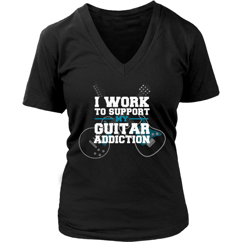 I Work To Support My Guitar Addiction Cool Funny Awesome Unique Guitarist V-Neck T-Shirt For Women-NeatFind.net