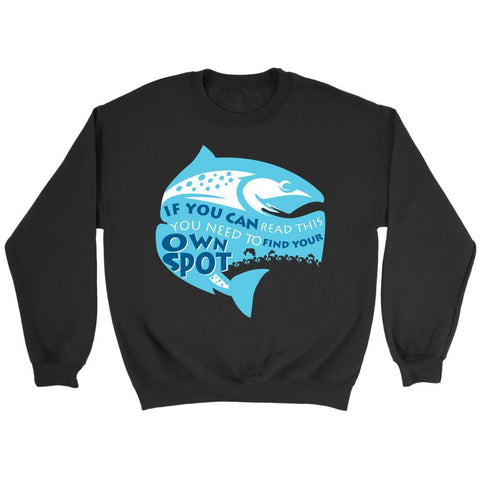 If You Can Read This You Need To Find Your Own Fishing Spot Classic Gift Sweater-NeatFind.net