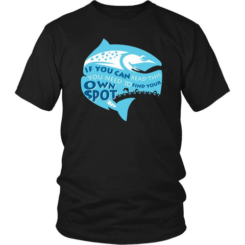 If You Can Read This You Need To Find Your Own Fishing Spot Classic Gift TShirts-NeatFind.net