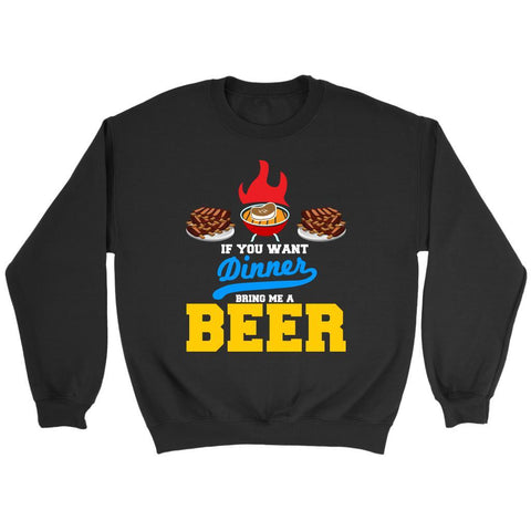 If You Want Dinner Bring Me A Beer Unique Barbecue Funny BBQ Gift Ideas Sweater-NeatFind.net