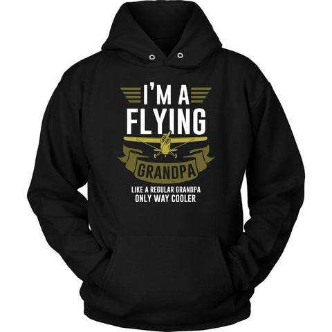 Im A Flying Grandpa Like Regular Grandpa Only Way Cooler Funny Aviation Hoodie-NeatFind.net