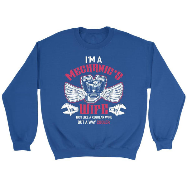 Im A Mechanics Wife Just Like A Regular Wife But Way Cooler Funny Auto Sweater-NeatFind.net