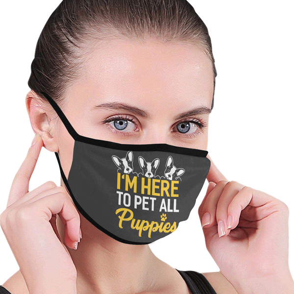 Im Here To Pet All Puppies Washable Reusable Cloth Face Mask With Filter Pocket-Face Mask-NeatFind.net