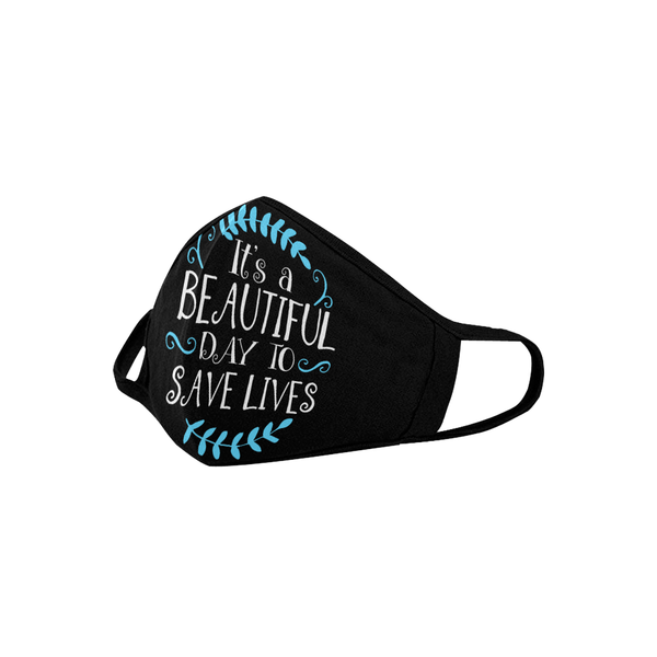 Its A Beautiful Day To Save Lives Washable Reusable Cloth Face Mask With Filter-Face Mask-NeatFind.net