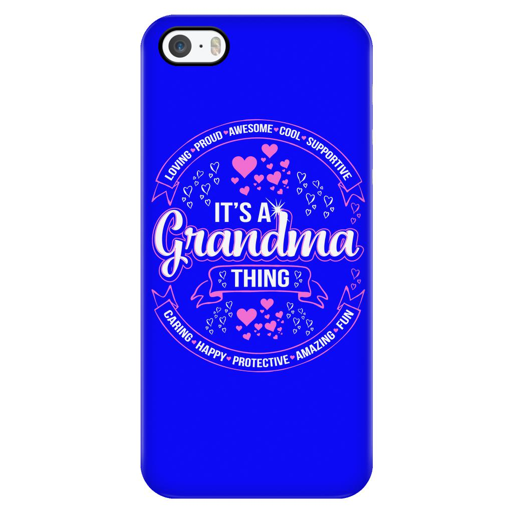 It's A Grandma Thing - iPhone Case 5/S, 6/S, 6/S Plus, 7/Plus-NeatFind.net