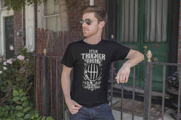 It's A Trucker Thing You Won't Understand Practical Funny Gifts Unisex T-Shirt-NeatFind.net