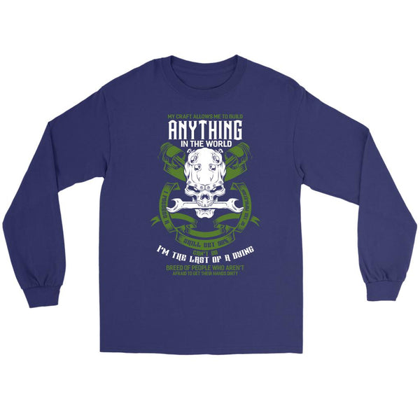 Last Dying Breed Of People Who Arent Afraid To Get Their Hands Dirty Long Sleeve-NeatFind.net