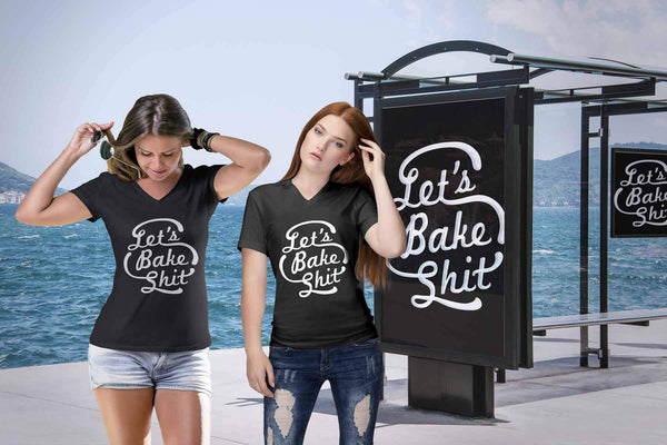 Lets Bake Shit Funny Gift Ideas For Bakers Baking Super Soft Comfy VNeck TShirt-NeatFind.net