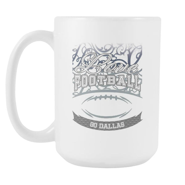 Love Football Game Go Dallas Fan Apparel Gear Gradient Color Gift White 15oz Coffee Mug-NeatFind.net