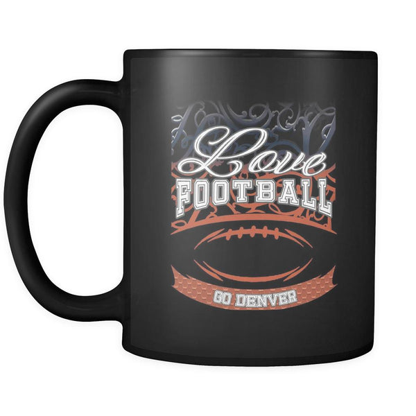 Love Football Game Go Denver Fan Apparel Gear Gradient Color Gift Black 11oz Coffee Mug-NeatFind.net