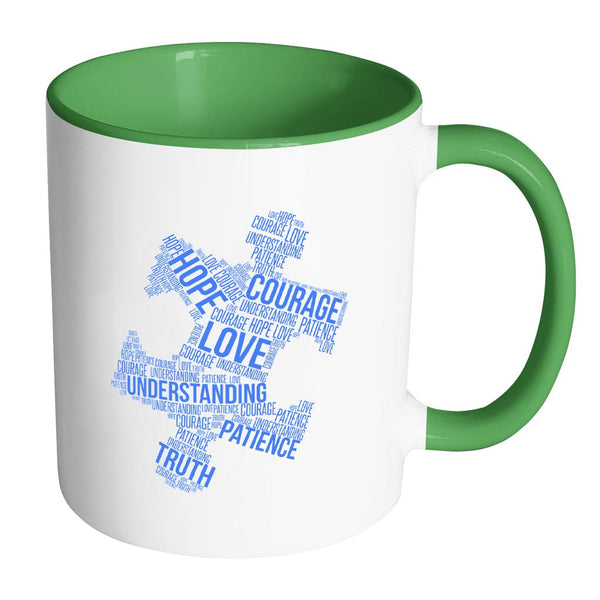 Love Understanding Patience Truth Hope Courage Autism Awareness V2 11oz Accent Coffee Mug (7 colors)-NeatFind.net