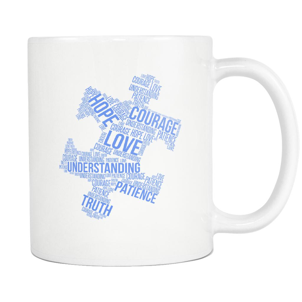 Love Understanding Patience Truth Hope Courage Autism Awareness V2 White 11oz Coffee Mug-NeatFind.net