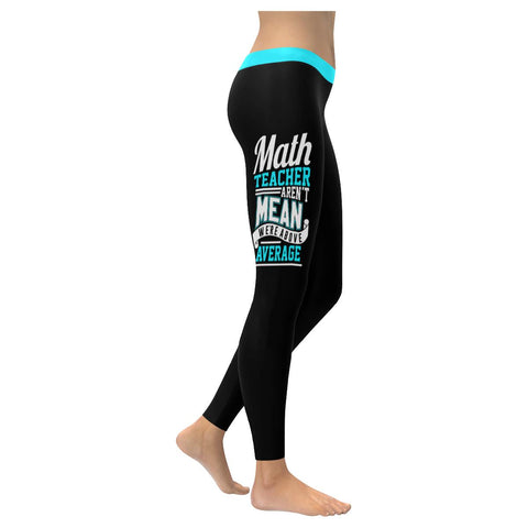 Math Teacher Aren't Mean We're Above Average Funny Appreciation Womens Leggings-NeatFind.net