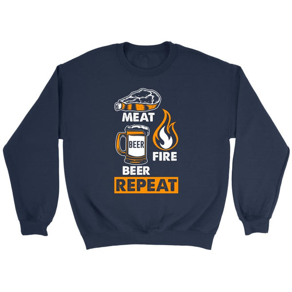 Meat Beer Fire Beer Repeat Awesome BBQ Cool Funny Gifts Gag Crewneck Sweatshirt-NeatFind.net