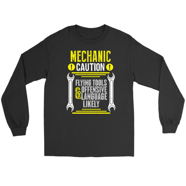 Mechanic Caution Flying Tools Offensive Language Likely Funny Auto Long Sleeve-NeatFind.net