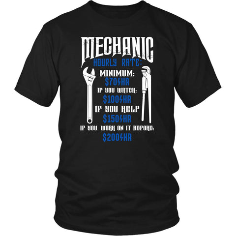 Mechanic Hourly Rate Minimum $70 Watch $100 Help $150 Work Before $200 T-Shirts-NeatFind.net