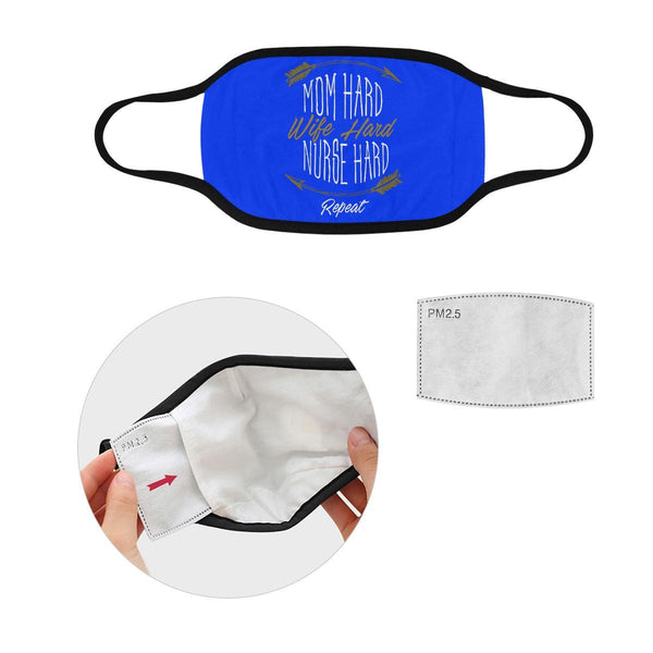 Mom Hard Wife Hard Nurse Hard Repeat Washable Reusable Cloth Face Mask-Face Mask-L-Royal Blue-NeatFind.net