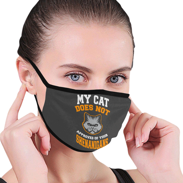 My Cat Does Not Approved Of Your Shenanigans Washable Reusable Cloth Face Mask-Face Mask-NeatFind.net