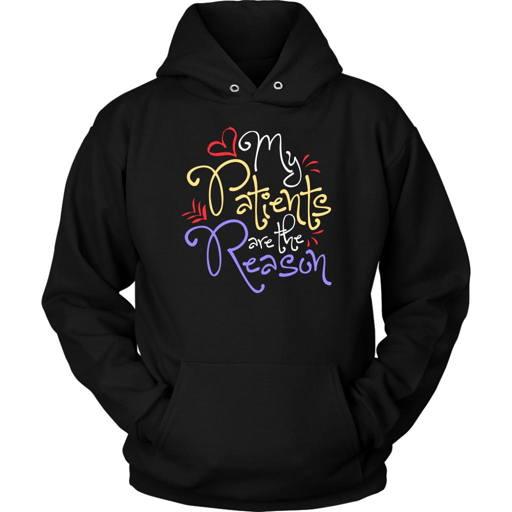 My Patients Are The Reason Awesome Best Cool Nurses Week Gifts Ideas Hoodie-NeatFind.net