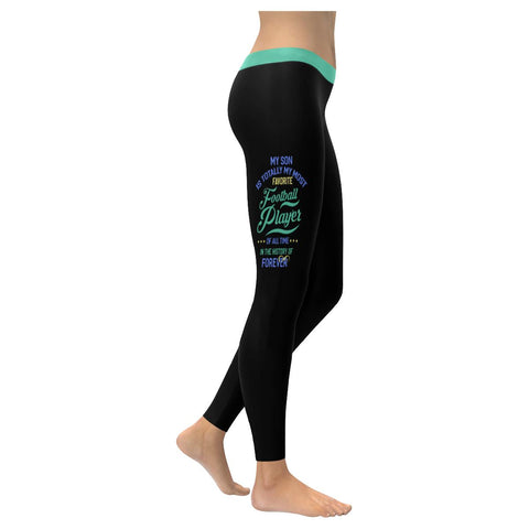 My Son Is My Favorite Football Player Of All Time Gift Ideas Womens Leggings-NeatFind.net