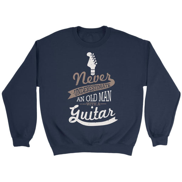 Never Underestimate An Old Man With A Guitar Cool Funny Awesome Unique Guitarist Unisex Crewneck Sweatshirt For Women & Men-NeatFind.net