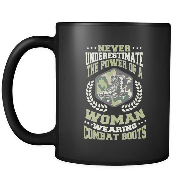 Never Underestimate The Power Of A Woman Wearing Combat Boots Patriotic USA Military Women Black 11oz Coffee Mug-NeatFind.net