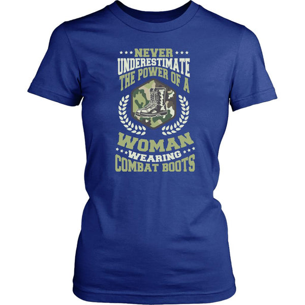 Never Underestimate The Power Of A Woman Wearing Combat Boots Patriotic USA Military Women T-Shirt For Women-NeatFind.net