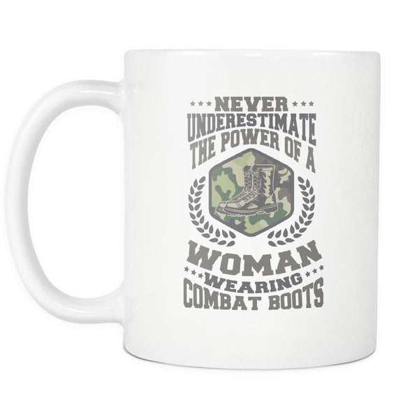 Never Underestimate The Power Of A Woman Wearing Combat Boots Patriotic USA Military Women White 11oz Coffee Mug-NeatFind.net