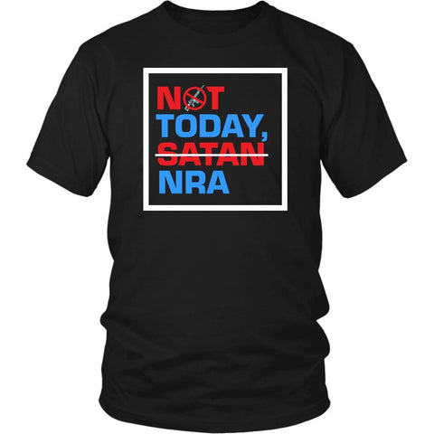 Not Today Satan NRA Anti Stop Gun Violence Merchandise March For Our Live TShirt-NeatFind.net