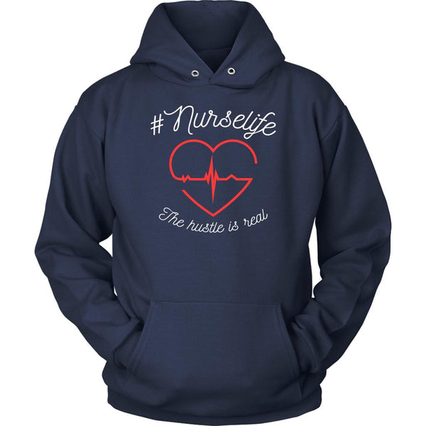 #Nurselife The Hustle Is Real Awesome Cute Nurses Week Gifts Ideas Hoodie-NeatFind.net