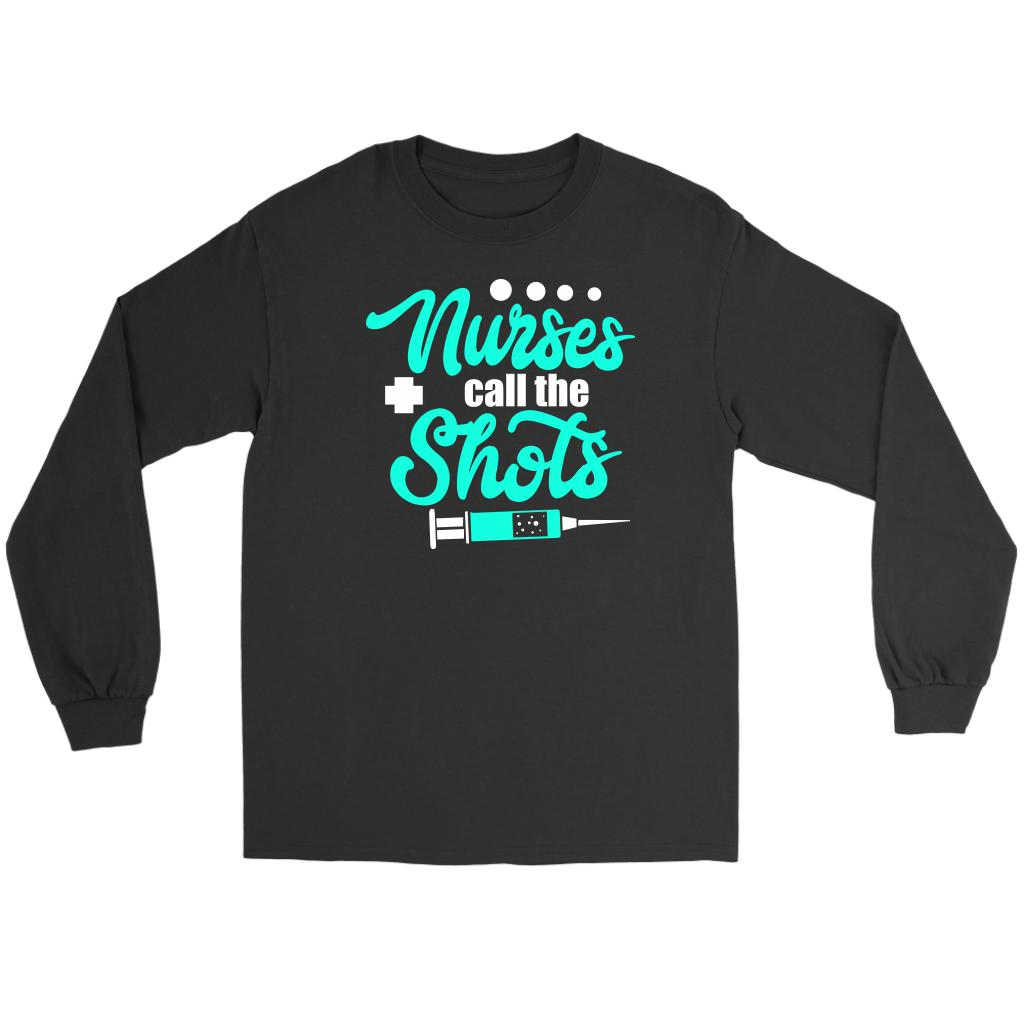 Nurses Call The Shots Awesome Unique Cool Best Nurse Week Gifts Idea Long Sleeve-NeatFind.net