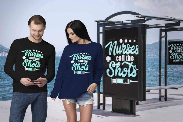 Nurses Call The Shots Awesome Unique Cool Best Nurse Week Gifts Ideas Sweatshirt-NeatFind.net
