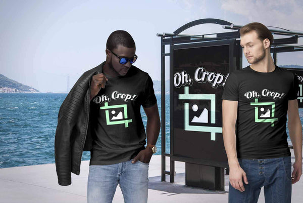 Oh Crop! Post Processing Cool Photography Funny Photographer Gifts Ideas TShirt-NeatFind.net