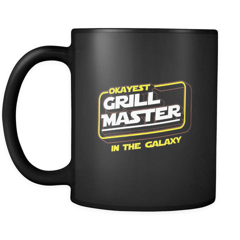 Okayest Grill Master In The Galaxy Awesome BBQ Cool Funny Gifts Black Mug-NeatFind.net