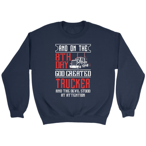 On The 8th Day God Created Trucker & The Devil Stood At Attention Sweater-NeatFind.net