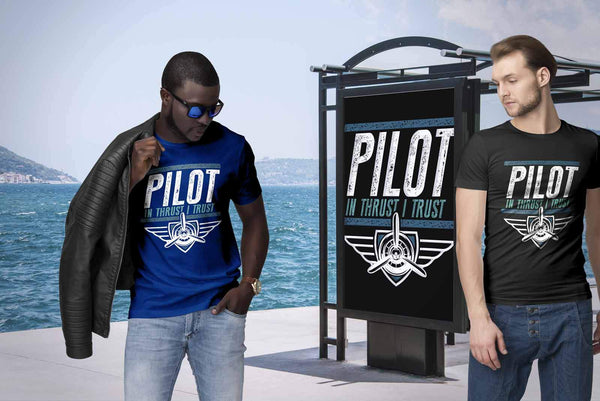 Pilot In Thrust I Trust Humor Gag Unique Aviation Gifts Funny Gift Ideas TShirt-NeatFind.net