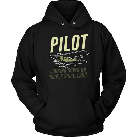 Pilot Looking Down On People Since 1903 Humor Aviation Funny Gift Ideas Hoodie-NeatFind.net