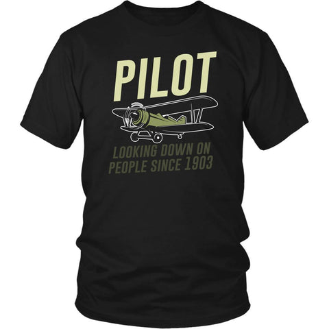 Pilot Looking Down On People Since 1903 Humor Aviation Funny Gift Ideas TShirt-NeatFind.net