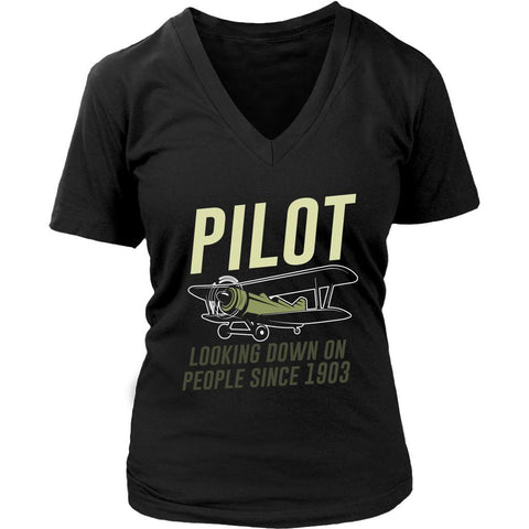 Pilot Looking Down On People Since 1903 Humor Aviation Funny Gift VNeck TShirt-NeatFind.net