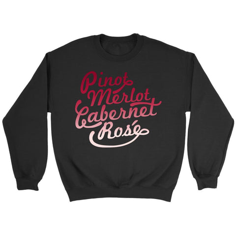 Pinot Merlot Cabernet Rose Red Wine Snob Unique Funny Novelty Gift Ideas Sweater-NeatFind.net
