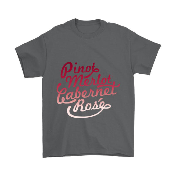 Pinot Merlot Cabernet Rose T-Shirt For Men & Women-NeatFind.net